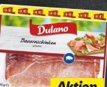 Bauernschinken von Dulano