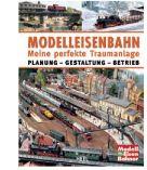 Modelleisenbahn-Meine perfekte Traumanlage