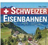 Schweizer Eisenbahnen