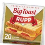 Big Toast von Rupp