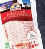 Edelputen Keulenrollbraten von Pöttelsdorfer Edelpute