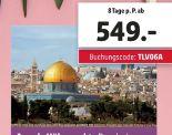 Israels Höhepunkte Rundreise von Lidl-Reisen