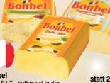 Weichkäse von Bonbel